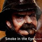 Smoke in the Eye