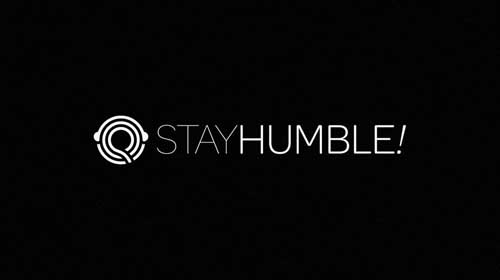 Stay Stay Humble