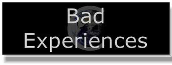 History of bad experiences