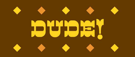 dudefont