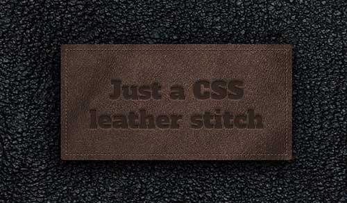 CSS3 LEATHER STITCHING