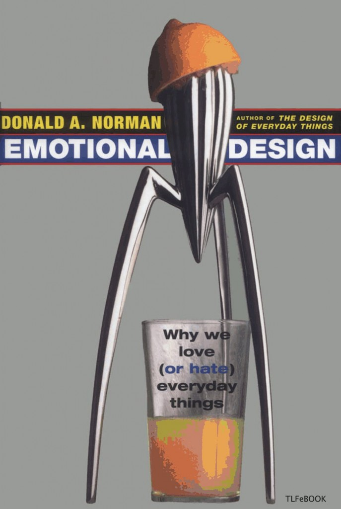 'Emotional Design Why We Love (or Hate) Everyday Things' by Don Norman